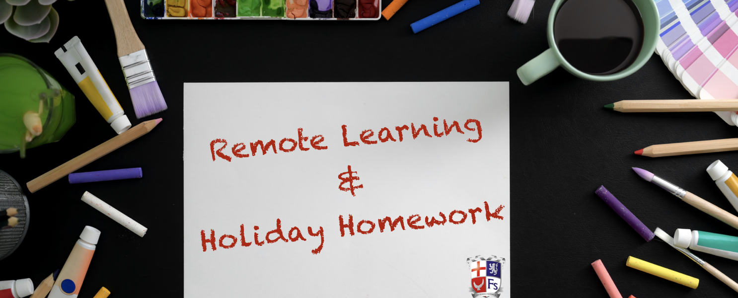 Remote Learning & Holiday Homework